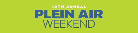 10th Annual Plein Air Weekend